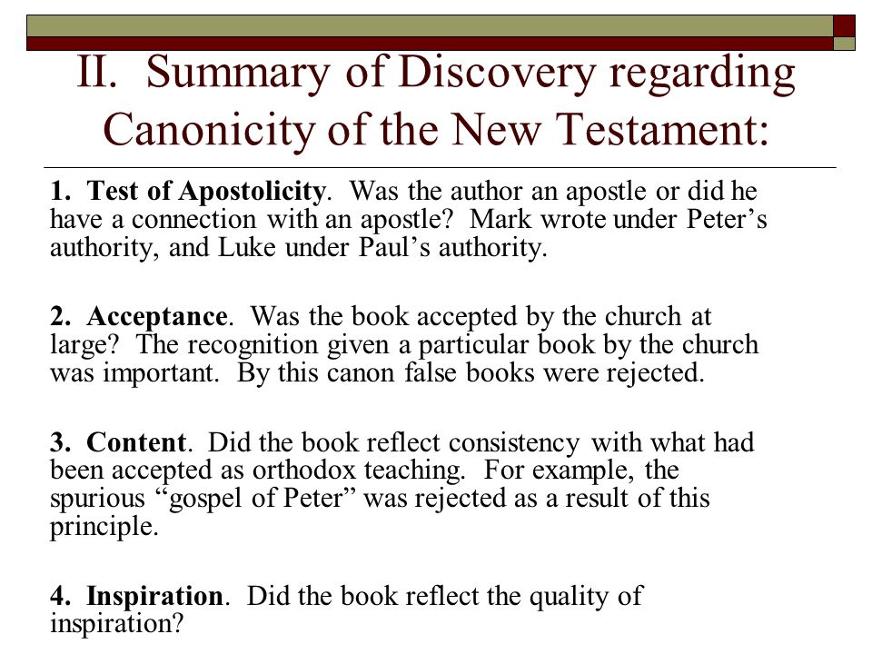 II. Summary of Discovery regarding Canonicity of the New Testament: