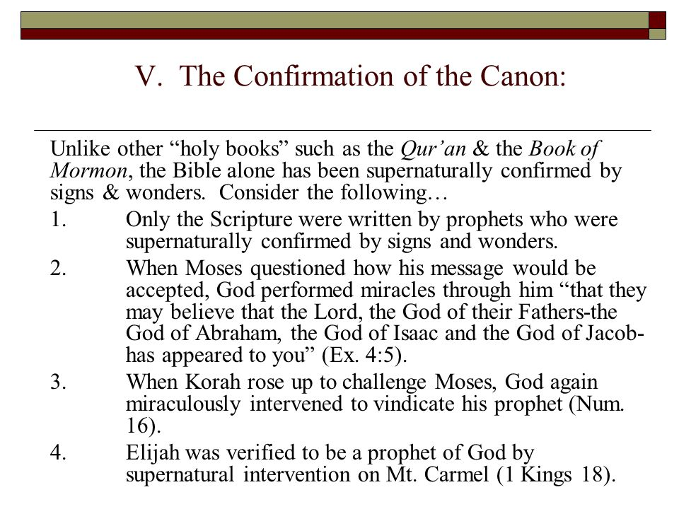 V. The Confirmation of the Canon:
