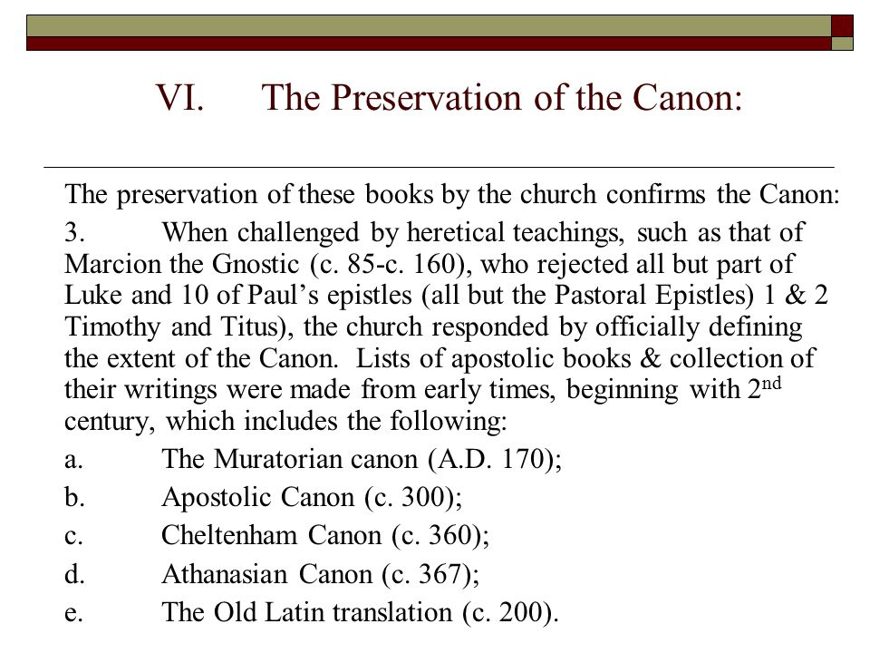 The Preservation of the Canon: