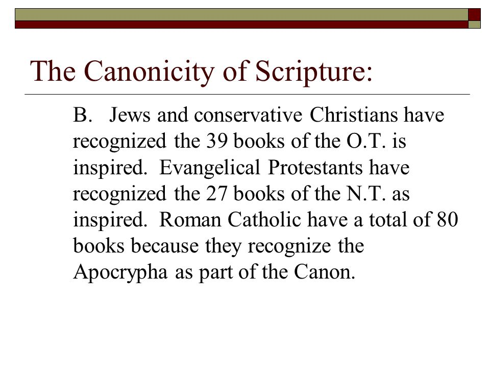The Canonicity of Scripture: