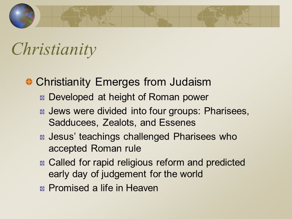 Christianity Christianity Emerges from Judaism