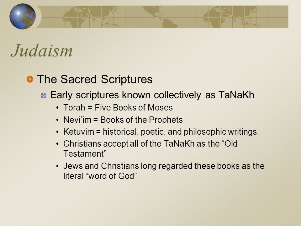 Judaism The Sacred Scriptures