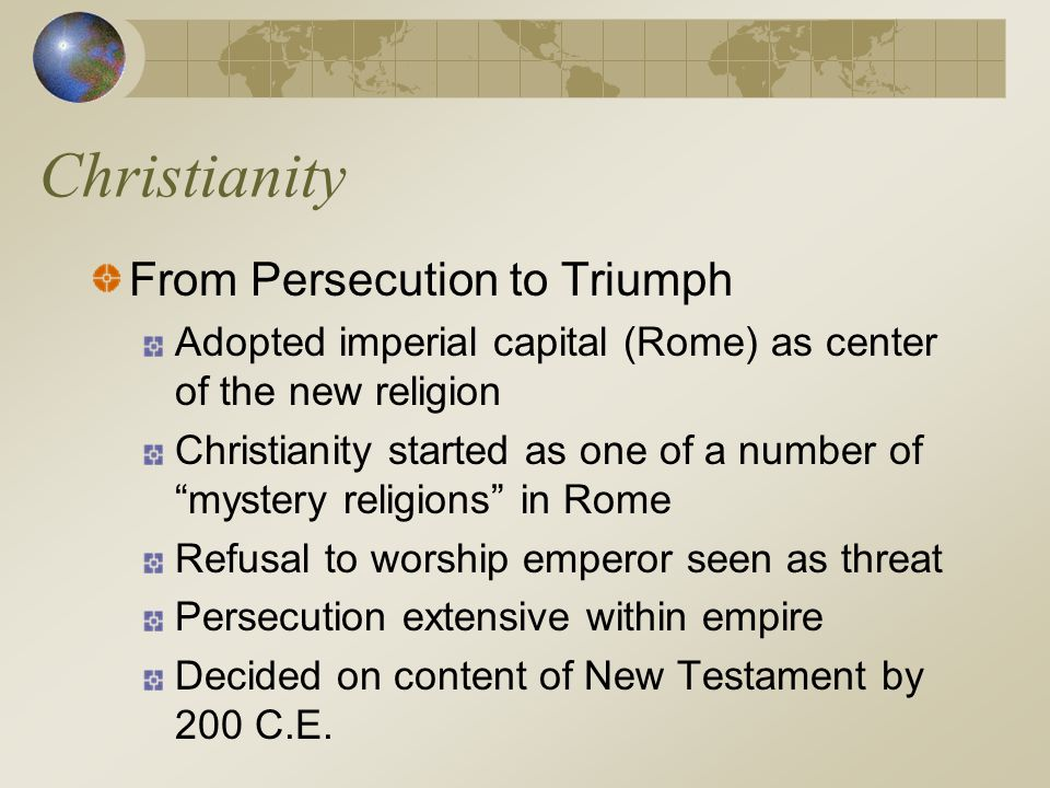 Christianity From Persecution to Triumph