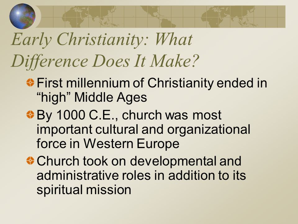 Early Christianity: What Difference Does It Make