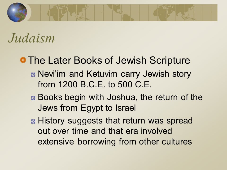 Judaism The Later Books of Jewish Scripture