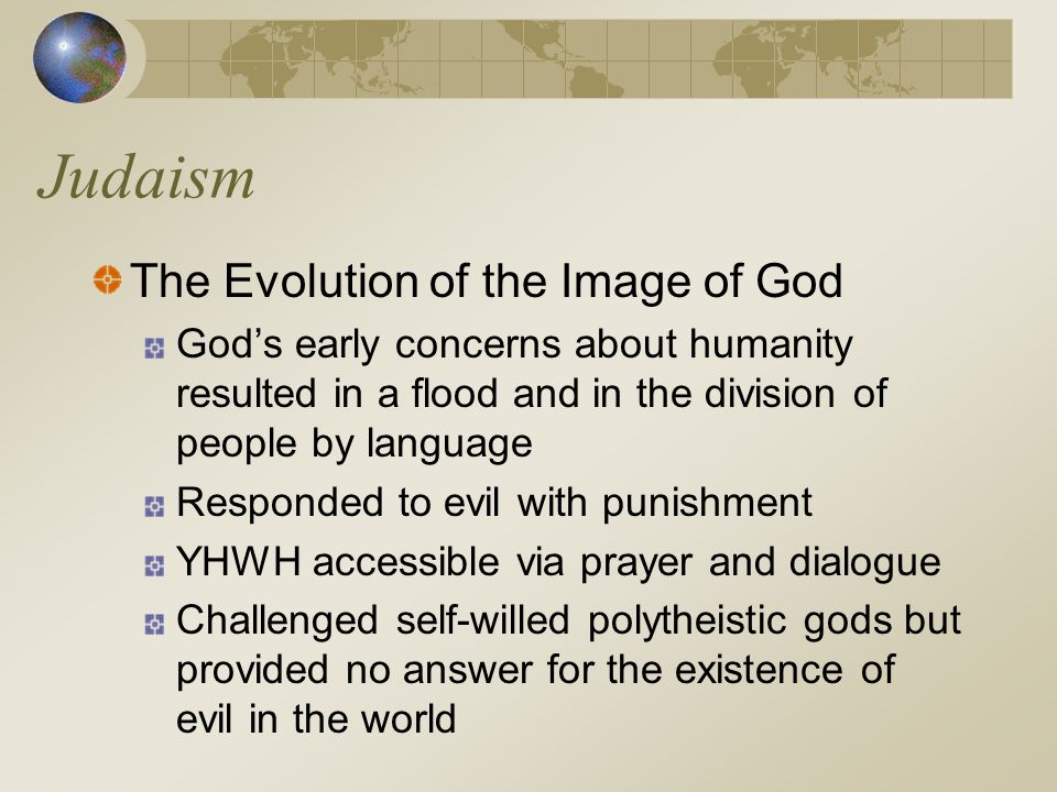 Judaism The Evolution of the Image of God