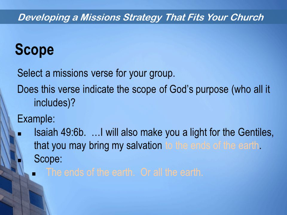 Scope Select a missions verse for your group.