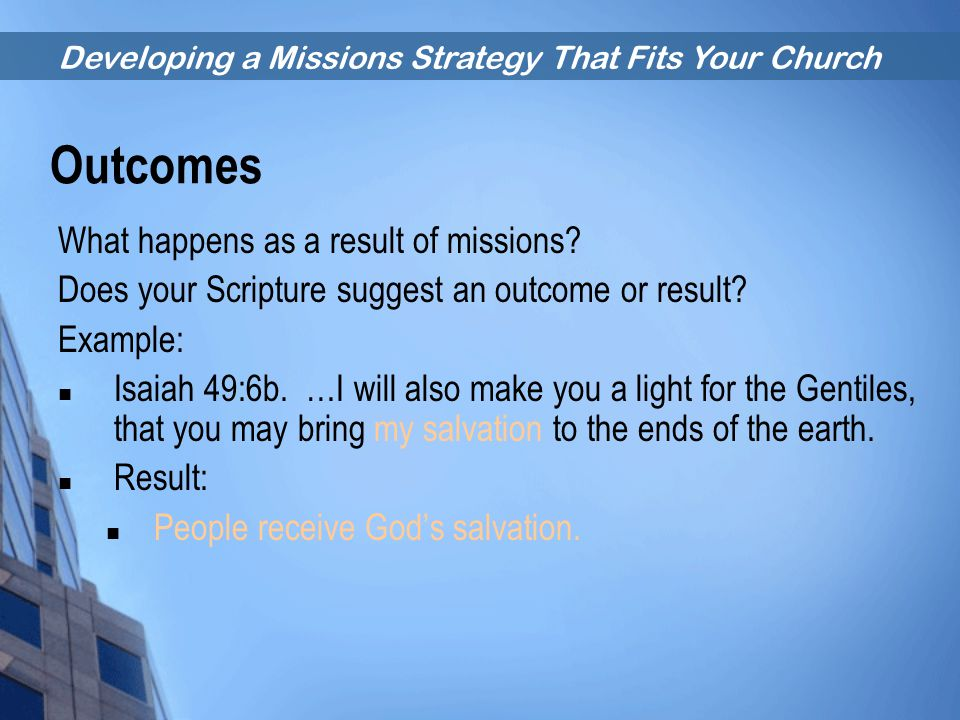 Outcomes What happens as a result of missions