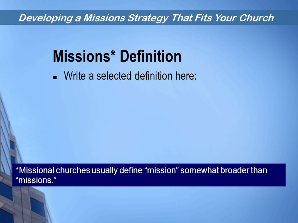 Missions* Definition Write a selected definition here: