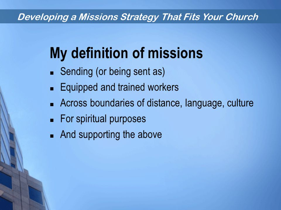 My definition of missions