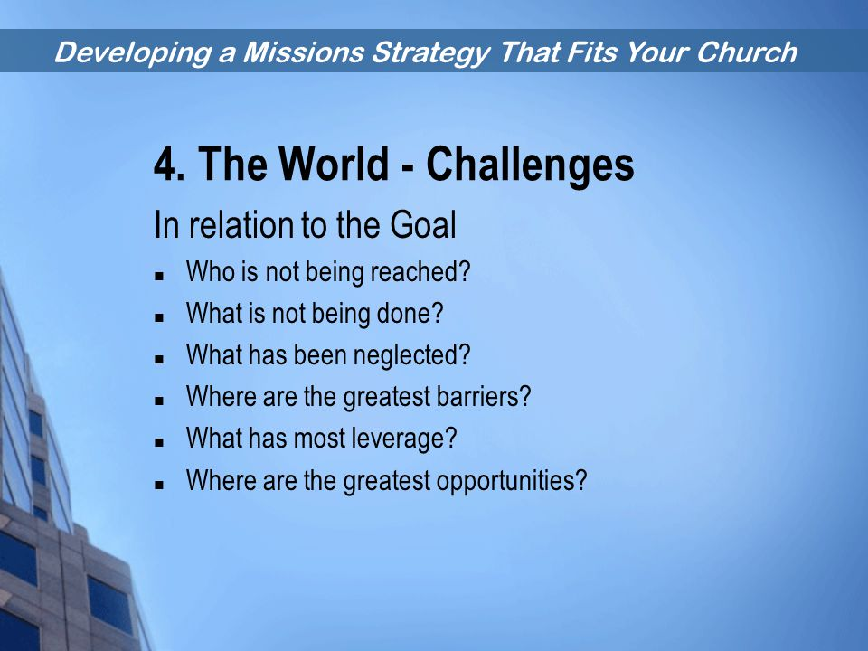 4. The World - Challenges In relation to the Goal