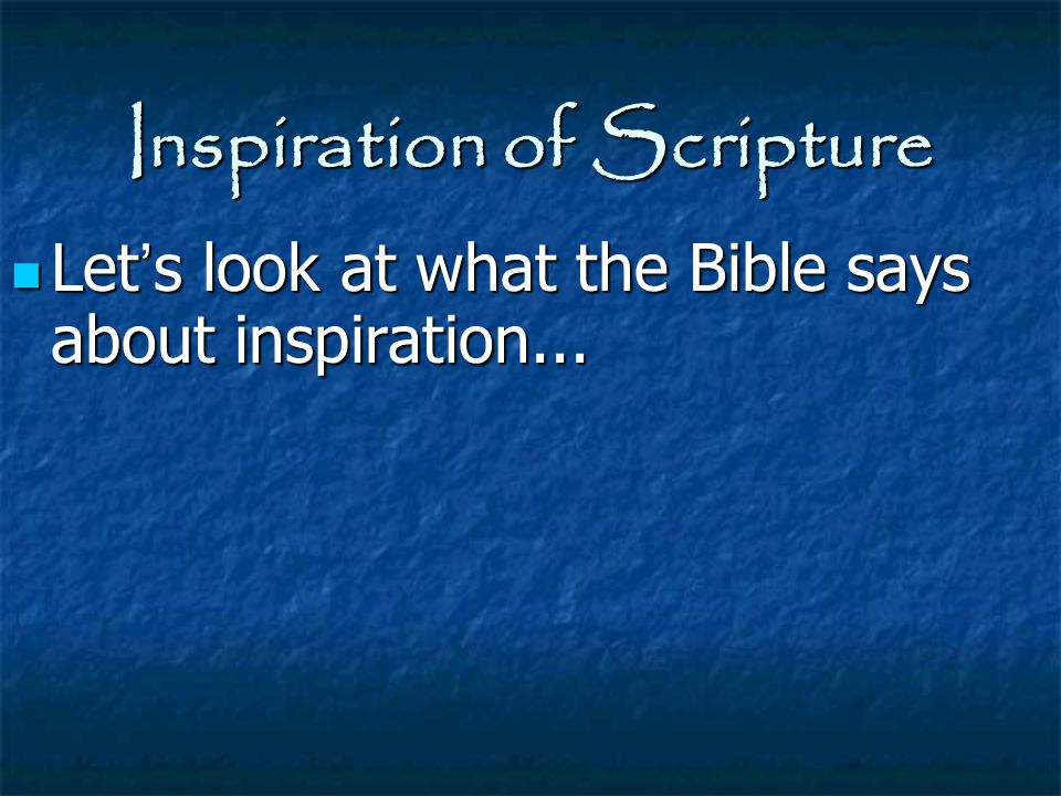 Inspiration of Scripture