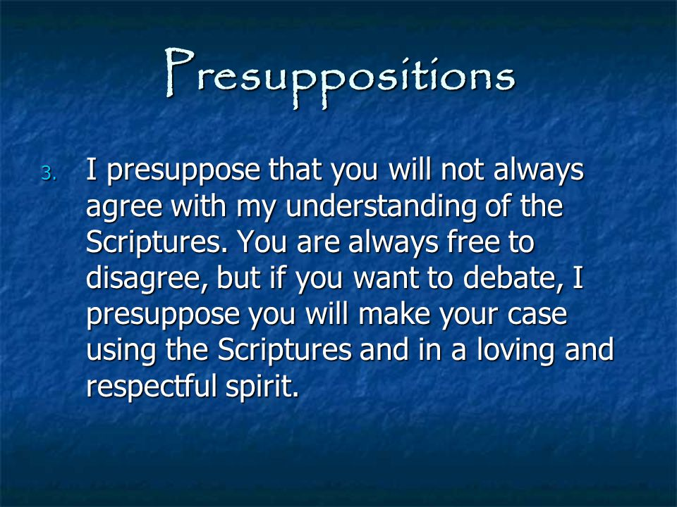 Presuppositions