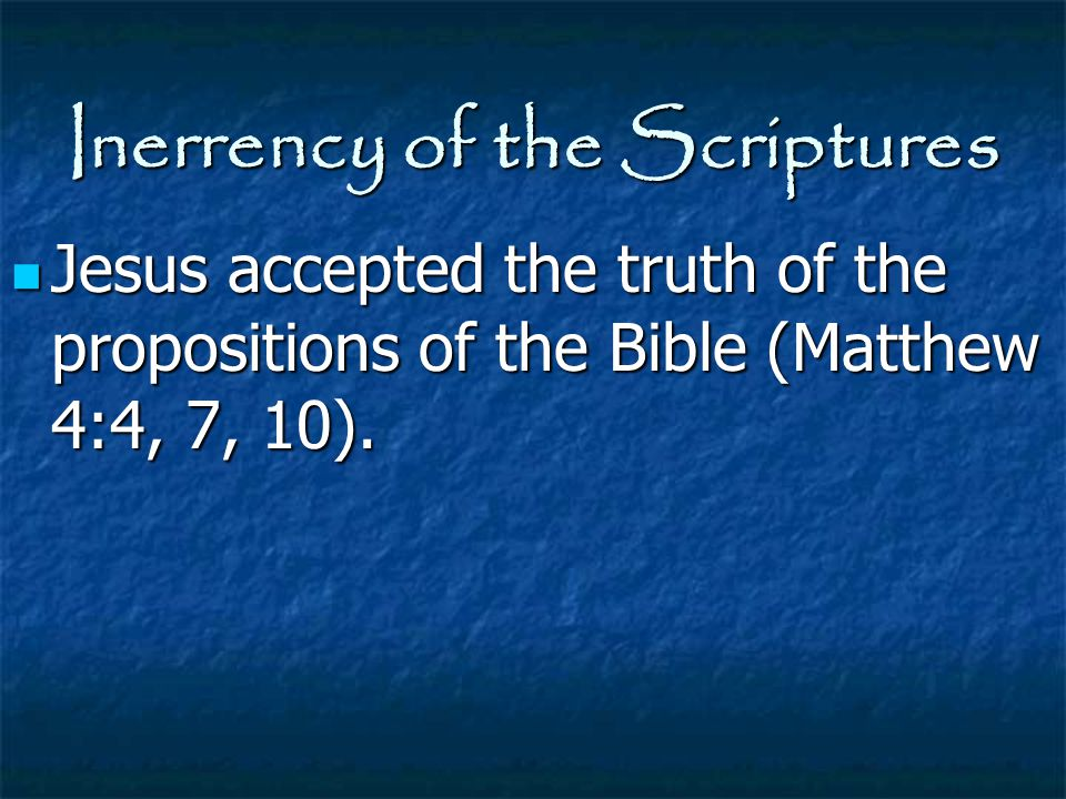 Inerrency of the Scriptures