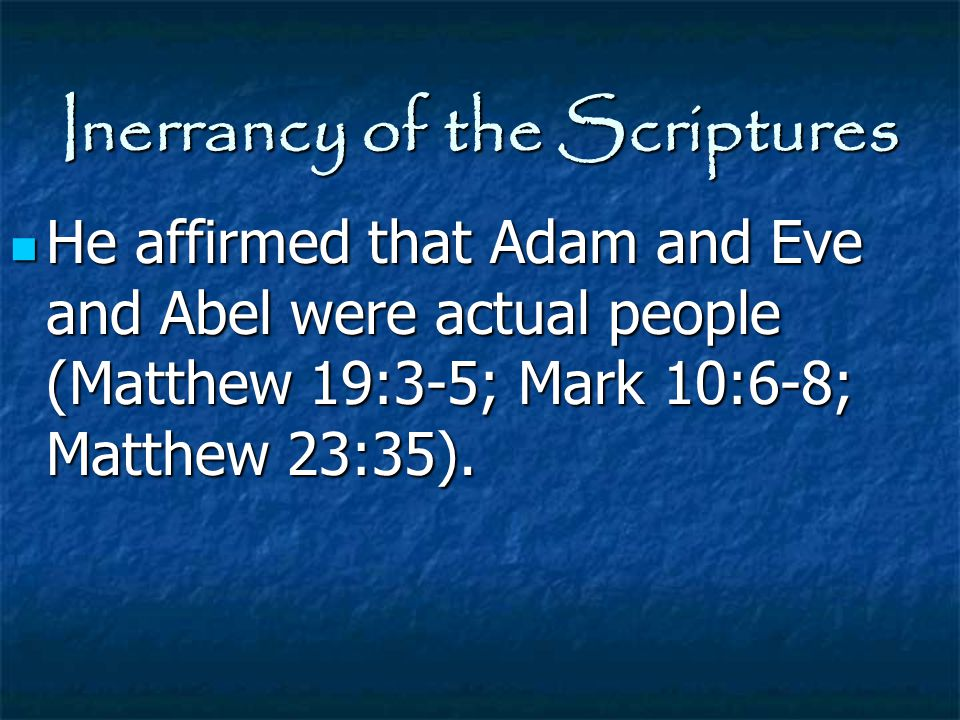 Inerrancy of the Scriptures