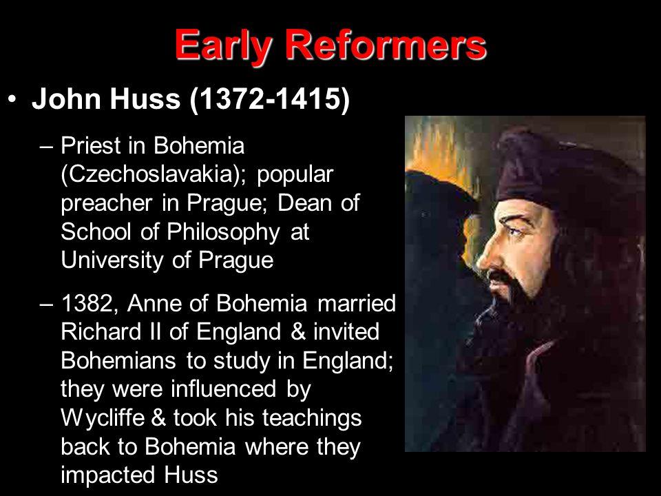 Early Reformers John Huss (1372-1415)