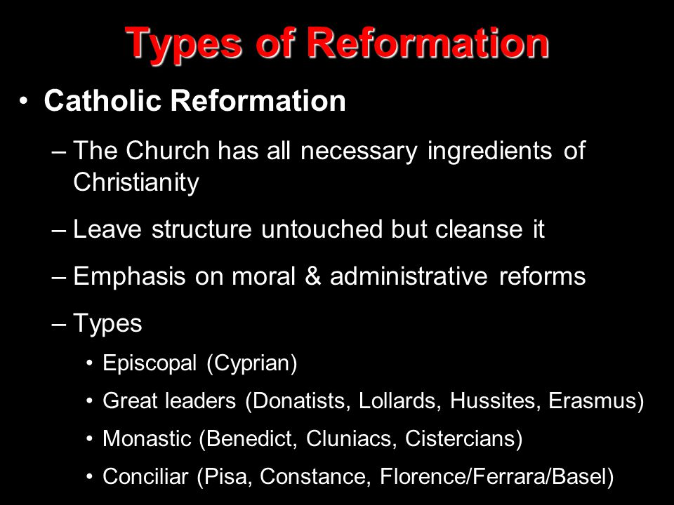 Types of Reformation Catholic Reformation