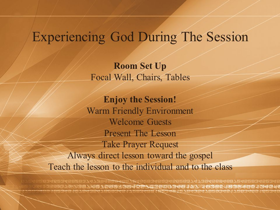 Experiencing God During The Session