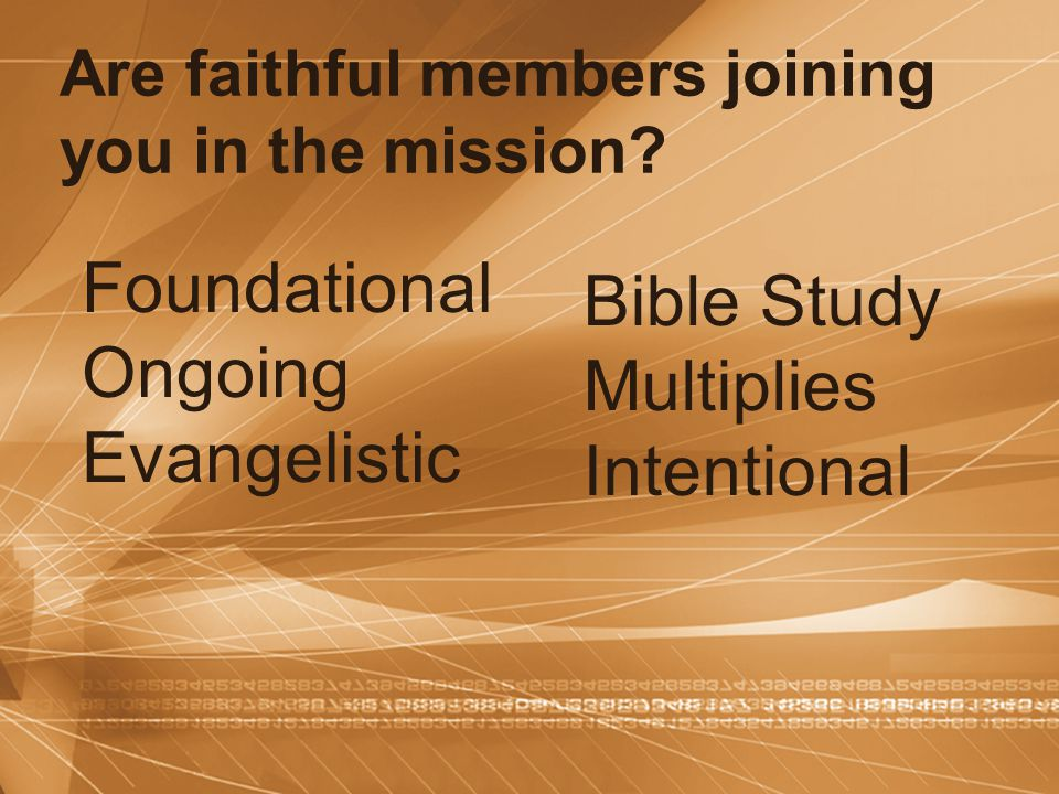 Foundational Bible Study Ongoing Multiplies Evangelistic Intentional