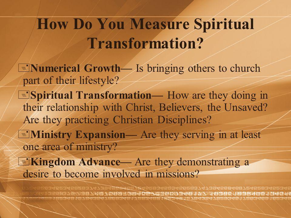 How Do You Measure Spiritual Transformation
