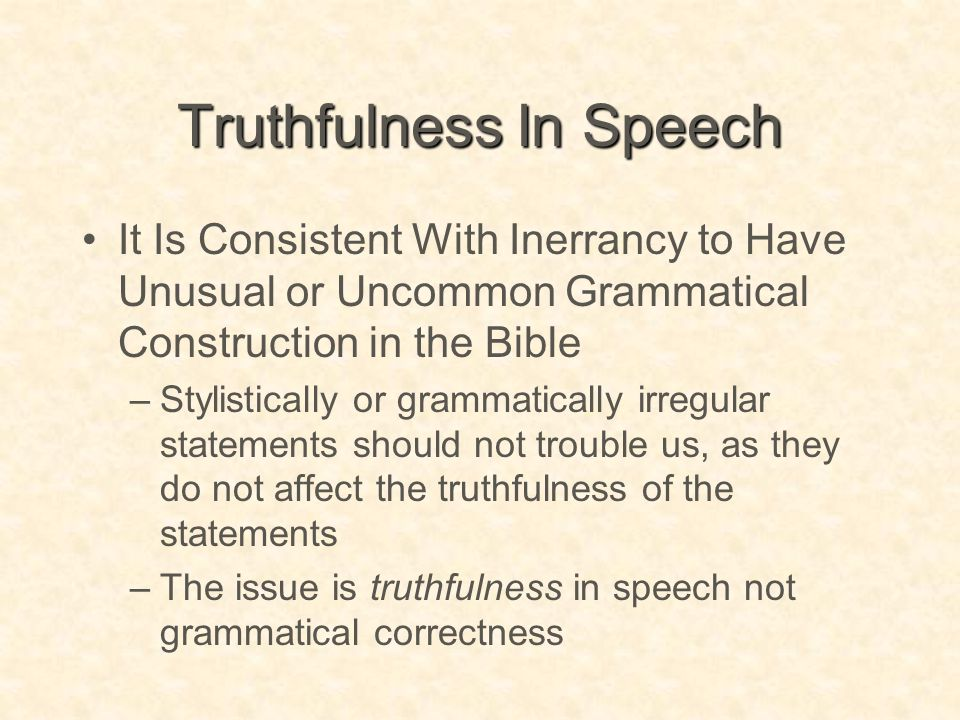 Truthfulness In Speech