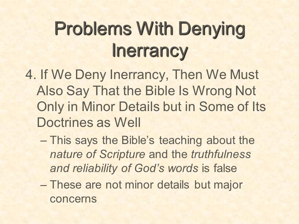 Problems With Denying Inerrancy
