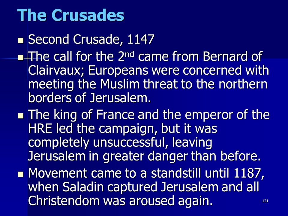 The Crusades Second Crusade, 1147