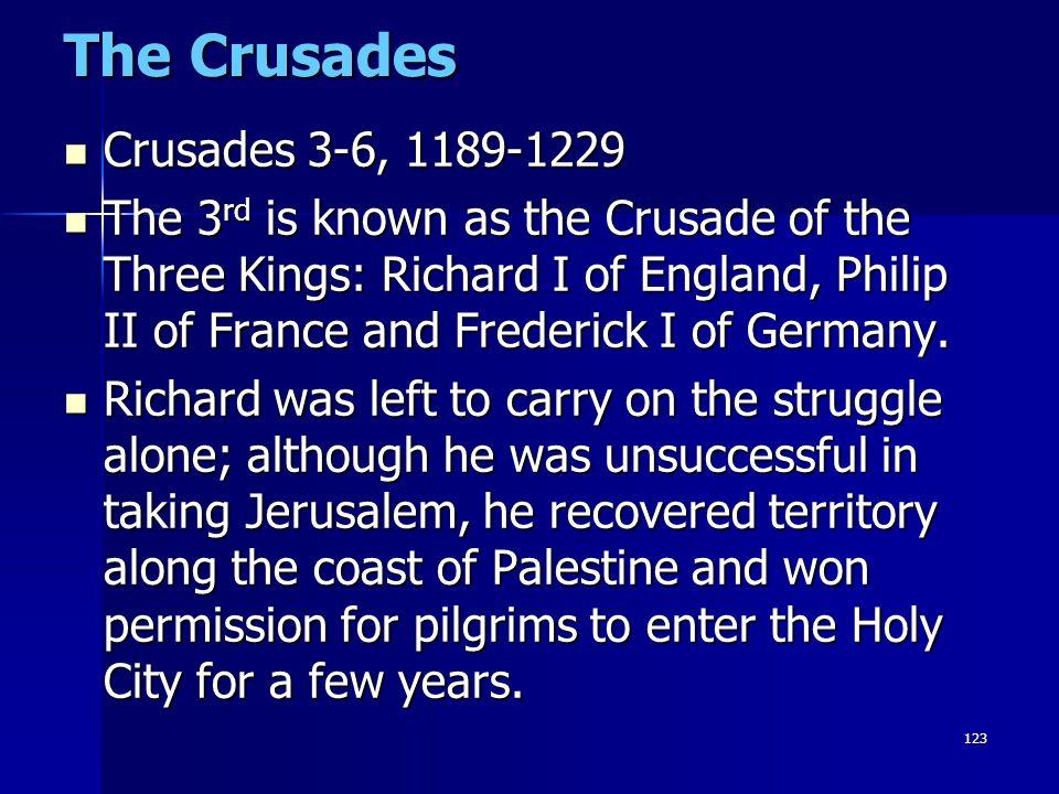 The Crusades Crusades 3-6, 1189-1229
