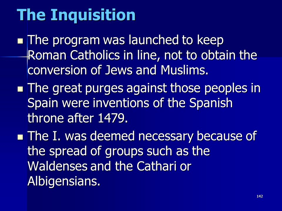 The Inquisition The program was launched to keep Roman Catholics in line, not to obtain the conversion of Jews and Muslims.