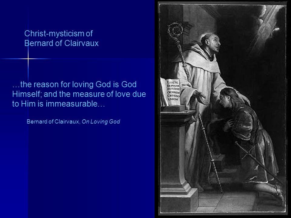 …the reason for loving God is God Himself; and the measure of love due