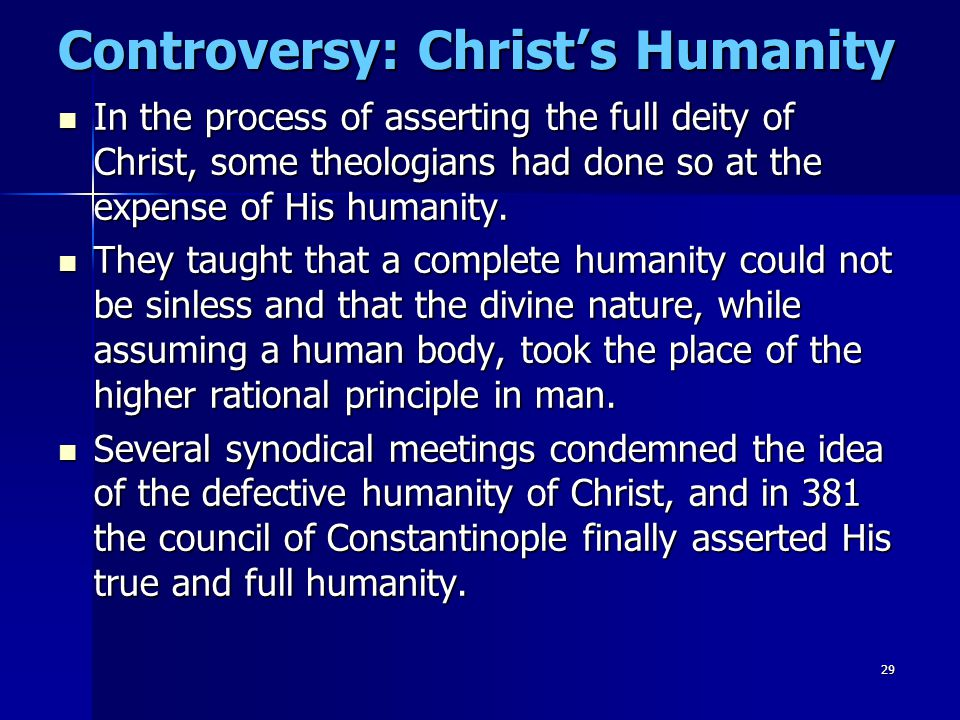 Controversy: Christ's Humanity