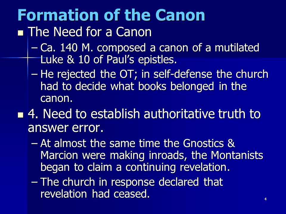 Formation of the Canon The Need for a Canon