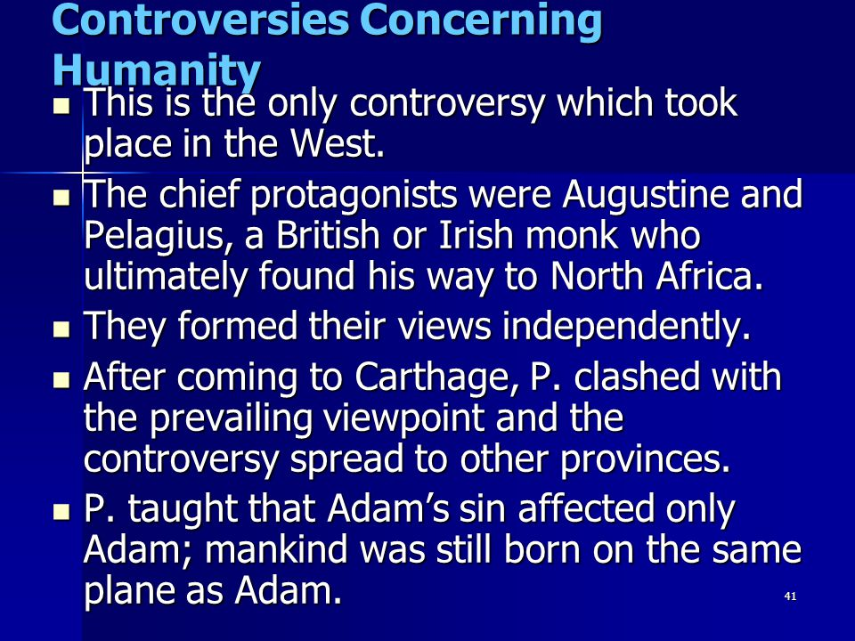 Controversies Concerning Humanity