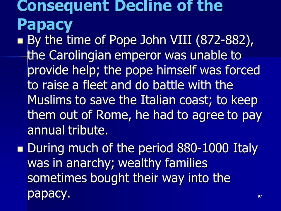 Consequent Decline of the Papacy