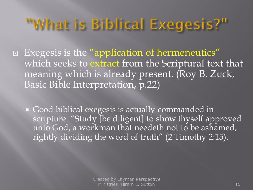What is Biblical Exegesis