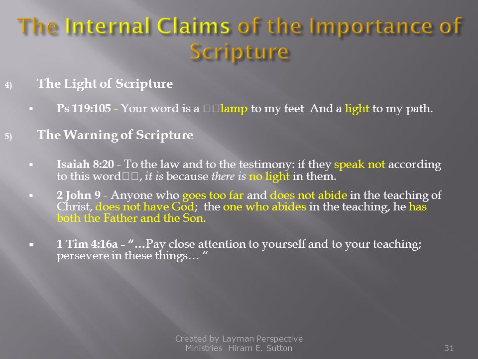 The Internal Claims of the Importance of Scripture
