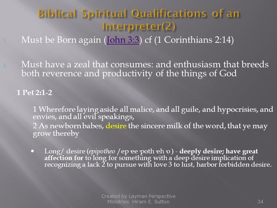 Biblical Spiritual Qualifications of an Interpreter(2)