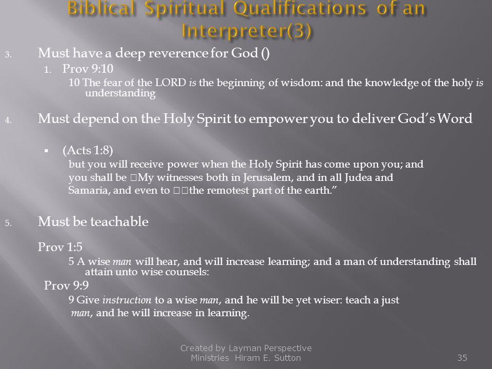 Biblical Spiritual Qualifications of an Interpreter(3)