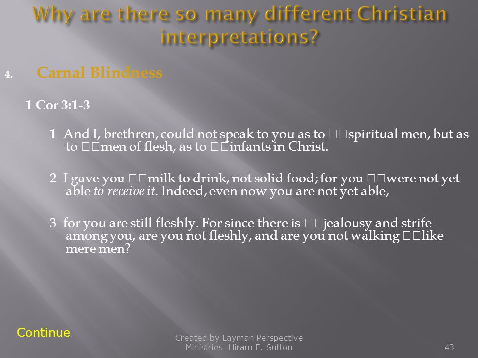 Why are there so many different Christian interpretations