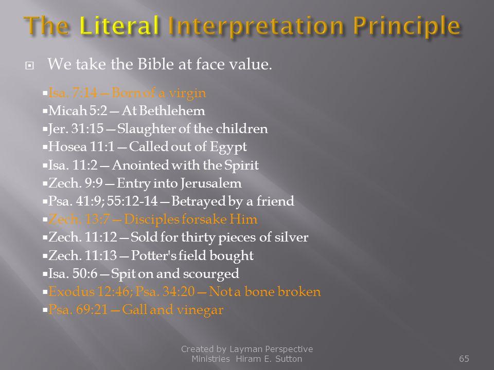 The Literal Interpretation Principle