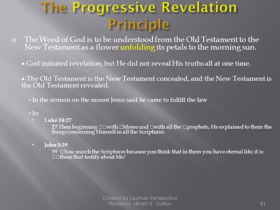 The Progressive Revelation Principle