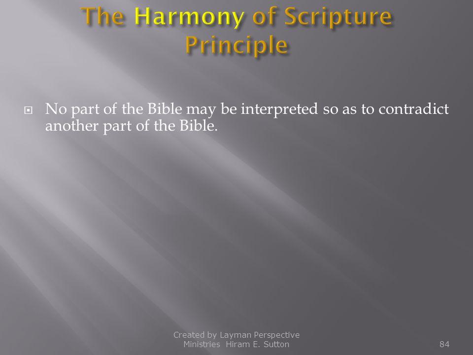 The Harmony of Scripture Principle