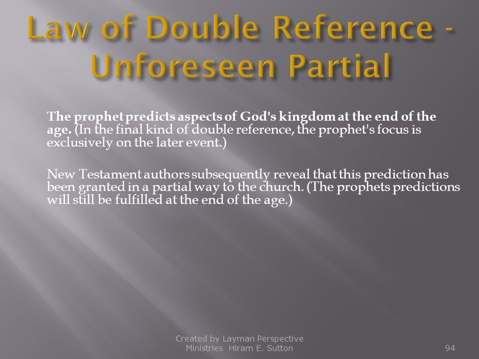 Law of Double Reference -Unforeseen Partial