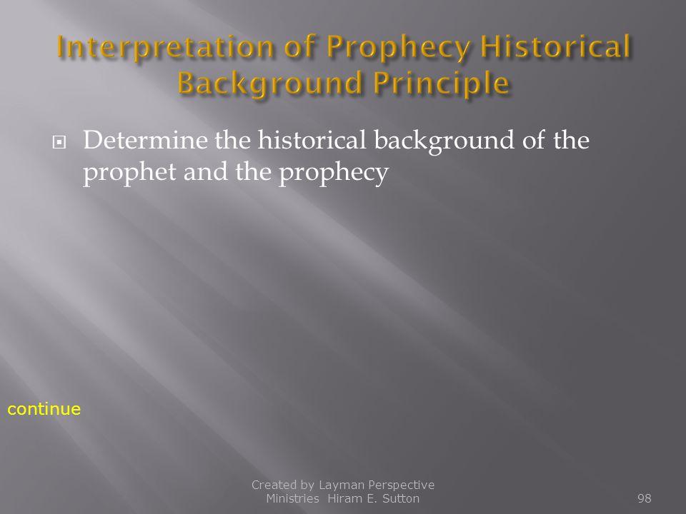 Interpretation of Prophecy Historical Background Principle