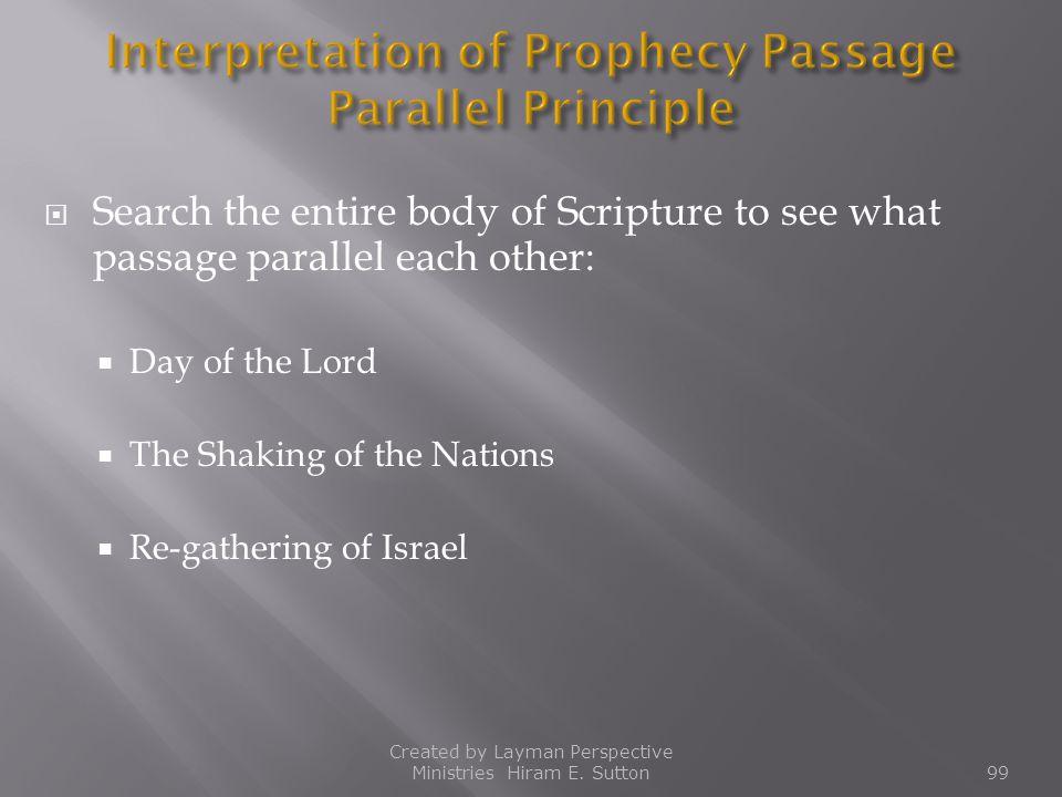 Interpretation of Prophecy Passage Parallel Principle