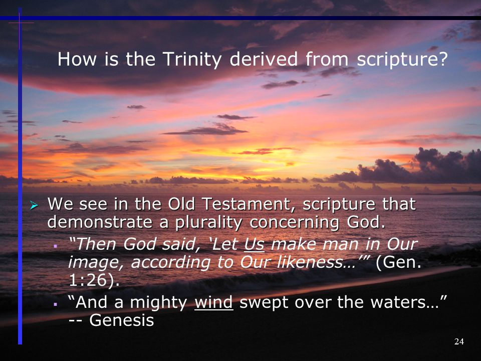 How is the Trinity derived from scripture