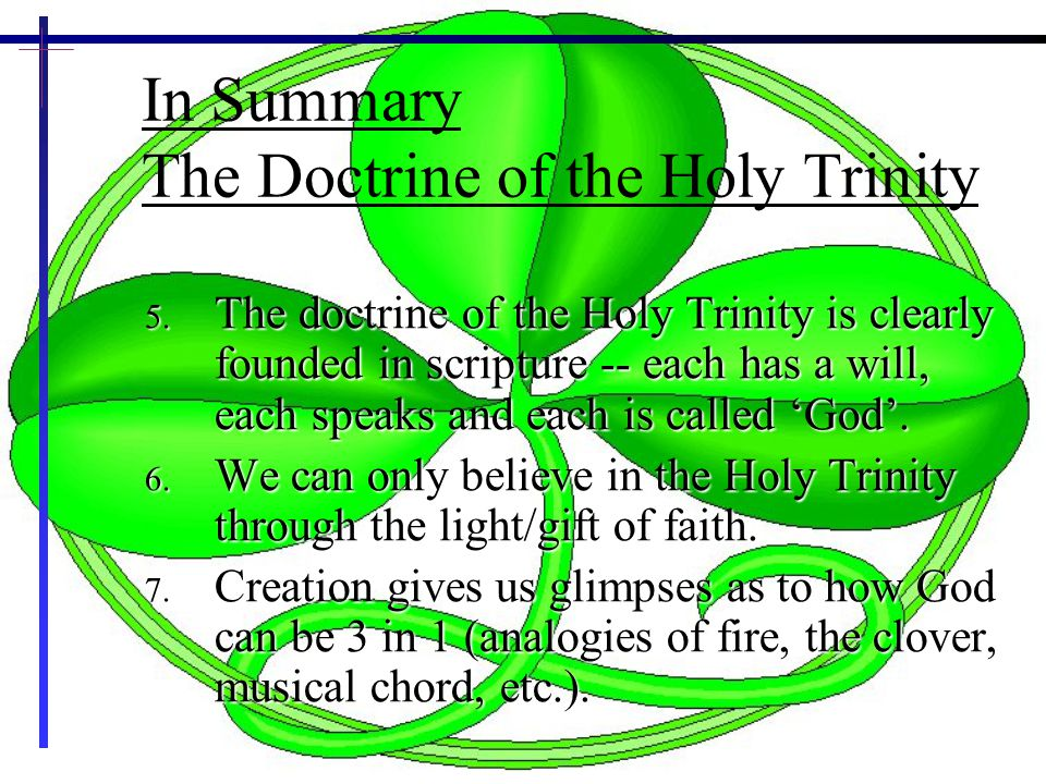 In Summary The Doctrine of the Holy Trinity
