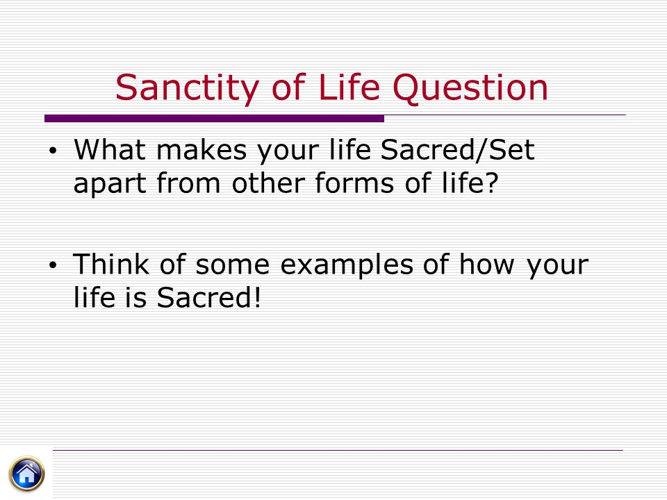 Sanctity of Life Question