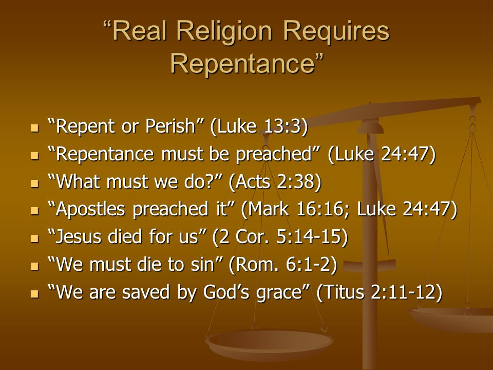 Real Religion Requires Repentance