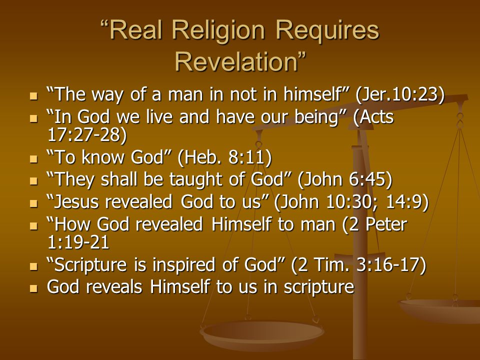 Real Religion Requires Revelation
